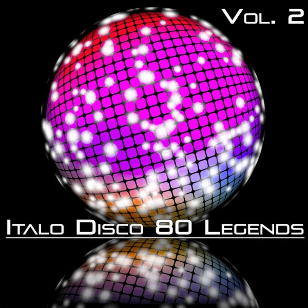 Постер к Italo Disco 80 Legends Vol. 2 (2020)