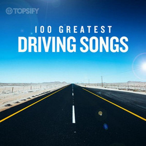 Постер к 100 Greatest Driving Songs (2020)