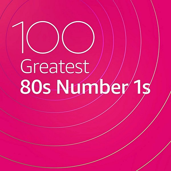 Постер к 100 Greatest 80s Number 1s (2020)
