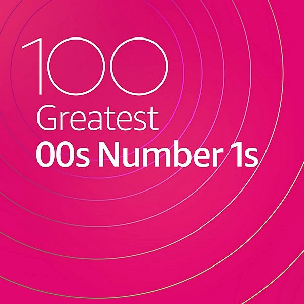 Постер к 100 Greatest 00s Number 1s (2020)