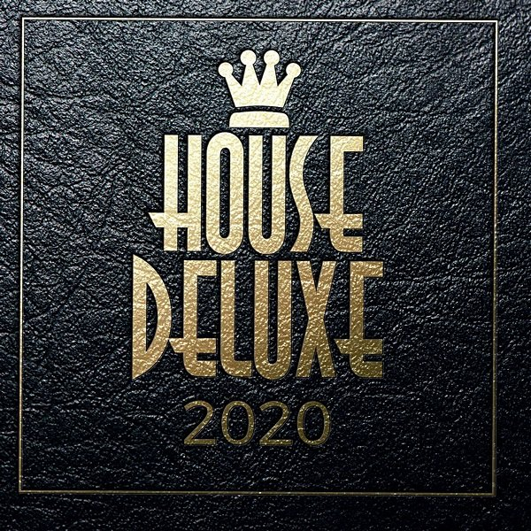 Постер к House Deluxe: 2020 Treasure Records (2020)