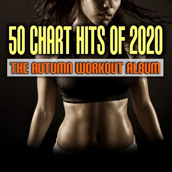 50 Chart Hits Of 2020: The Autumn Workout Album (2020)