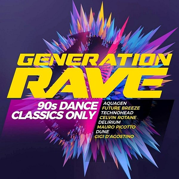 Постер к Generation Rave: 90s Dance Classics Only (2020)