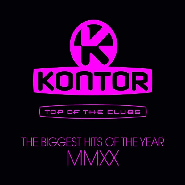 Kontor Top Of The Clubs: The Biggest Hits Of The Year MMXX (2020)