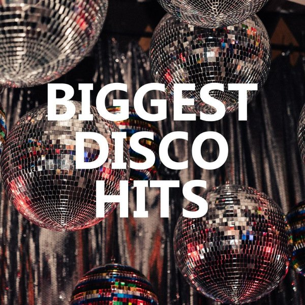 Постер к Biggest Disco Hits (2020)