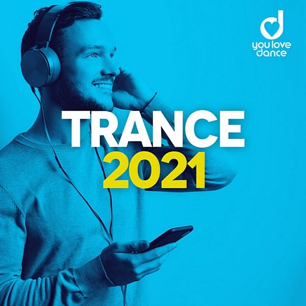 Постер к Trance 2021: Best Trance Music Official Top 100 (2020)
