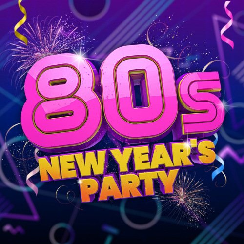 Постер к 80s New Year's Party (2020)