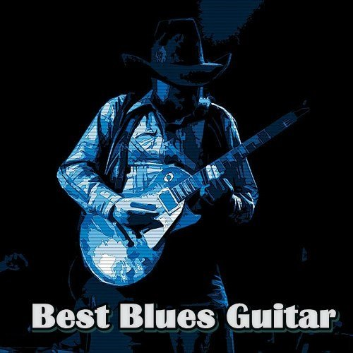 Постер к Best Blues Guitar (2021)