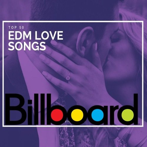 Постер к Billboard Top 50 EDM Love Songs of All Time 1998-2019 (2021)