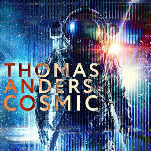 Постер к Thomas Anders - Cosmic (2021)