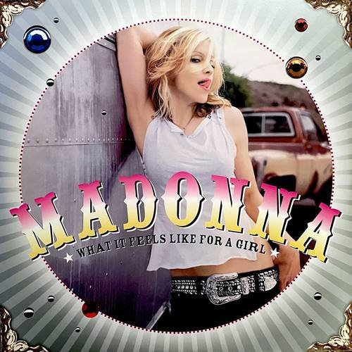 Постер к Madonna - What It Feels Like For A Girl (2021)