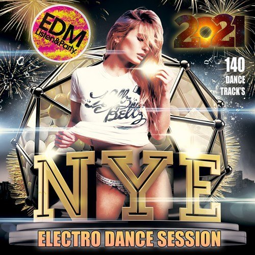 Постер к NYE: Electro Dance Music Session (2021)