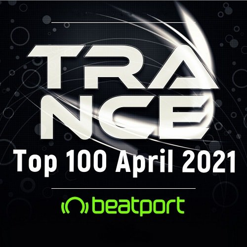 Постер к Beatport Trance Top 100: April (2021)